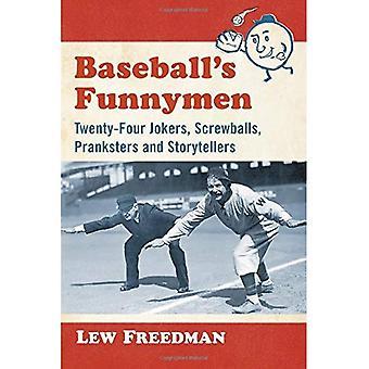 Baseball's Funnymen: vierentwintig Jokers, Screwballs, Pranksters en vertellers