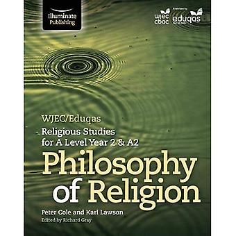 WJEC/Eduqas Religious Studies for A Level Year 2 & A2: Philosophy of Religion (Paperback)