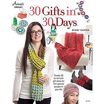 30 Gifts in 30 Days: Create 30 Fun & Fresh Gift Ideas for the Special� People in Your Life