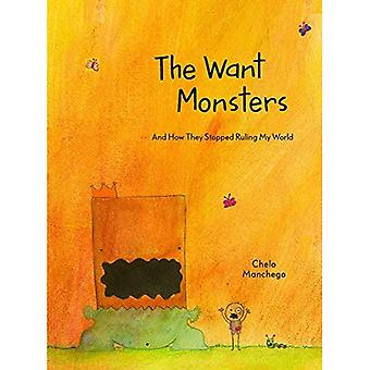 The Want Monsters: And How� They Stopped Ruling My World