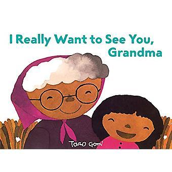 Jeg virkelig ønsker at se dig - bedstemor af Taro Gomi - 9781452161587 bog