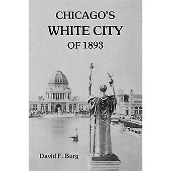 Chicagos White City 1893 av Burg & David F.