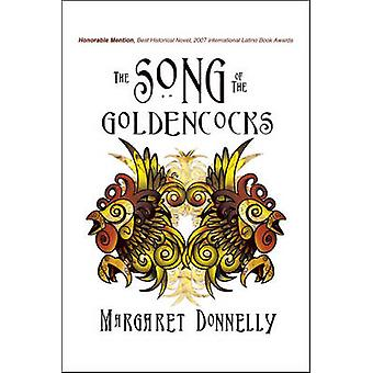 The Song of the Goldencocks by Donnelly & Margaret