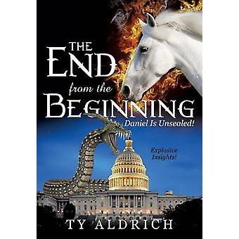 Het einde vanaf het begin door Aldrich & Ty