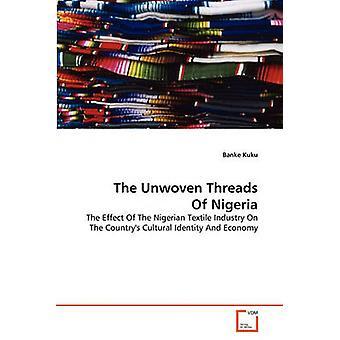 Los hilos sin tejer de Nigeria por Kuku y Banke