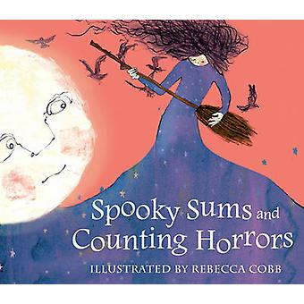 Spooky Sums and Counting Horrors by Rebecca Cobb - 9780714533070 Book