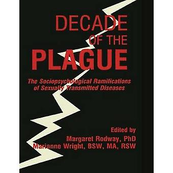 Decade of the Plague - The Sociopsychological Ramifications of Sexuall