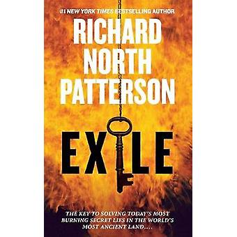 Exile - A Thriller by Richard North Patterson - 9781250162823 Book