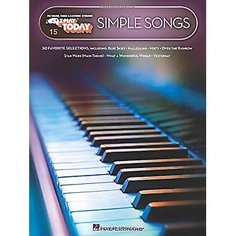 Simple Songs - E-Z Play(r) Today Volume 15 by Hal Leonard Corp - 97814