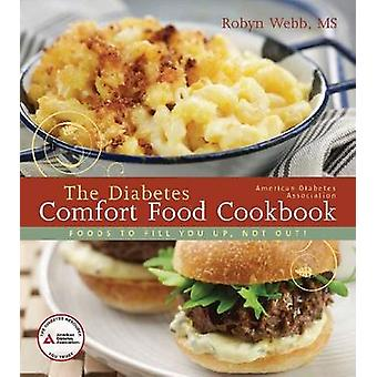 The American Diabetes Association Diabetes Comfort Food Cookbook by R