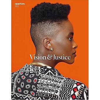Aperture 223 - Vision & Justice by Sarah Lewis - 9781597114103 Book