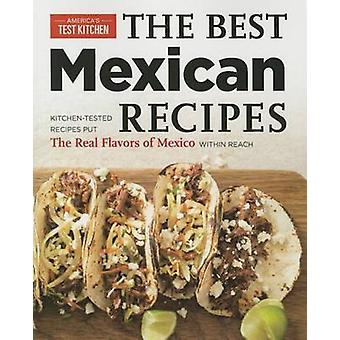 Best Mexican Recipes by America's Test Kitchen - America's Test Kitch