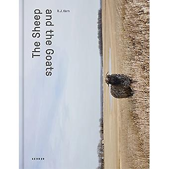 The Sheep And The Goats by R. J. Kern - 9783868288353 Book
