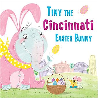 Tiny the Cincinnati Easter Bunny by Eric James - 9781492659167 Book