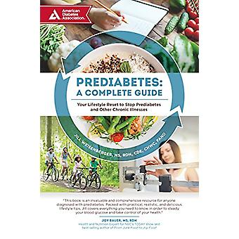Prediabetes - A Complete Guide - Your Lifestyle Reset to Stop Prediabet