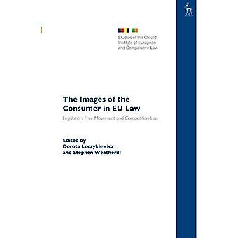 The Images of the Consumer in EU Law