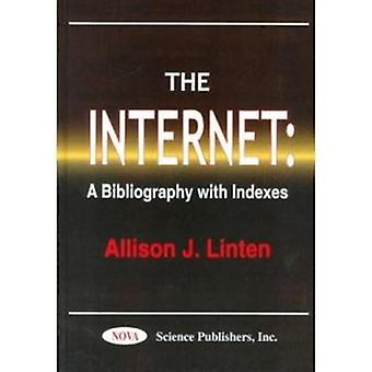 The Internet - A Bibliography with Indexes by Allison J. Linten - 9781