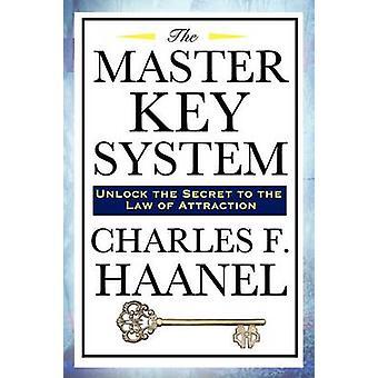 Das Master Key System von Haanel & Charles F.