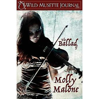 Wild Musette Journal The Ballad of Molly Malone by various