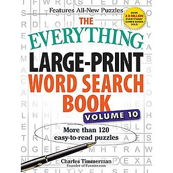The Everything Large-Print Word Search Book - More Than 120 Easy-to-Re