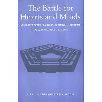 The Battle for Hearts and Minds: Using Soft Power to Undermine Terrorist Networks