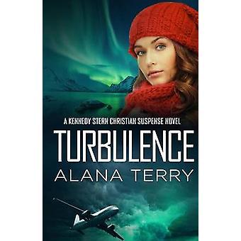 Turbulence by Terry & Alana