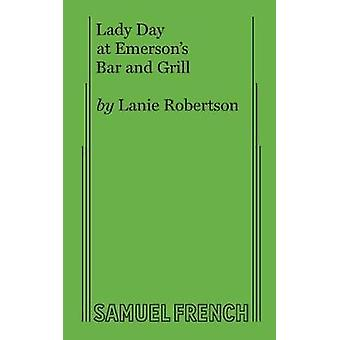 Lady Day at Emersons Bar and Grill by Robertson & Lanie