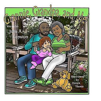 Grannie Grandpa and Me by Royston & Julia