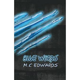 Blue Words by Edwards & M C