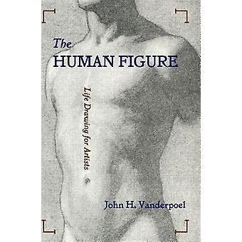 The Human Figure by Vanderpoel & John H.
