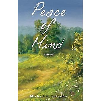 Peace of Mind by Salvador & Michael L.