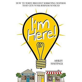 Im Here by Hastings & Ashley