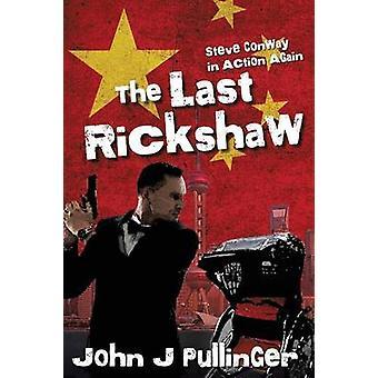 The Last Rickshaw by Pullinger & John
