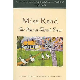The Year at Thrush Green by Miss Read - 9780618884445 Book