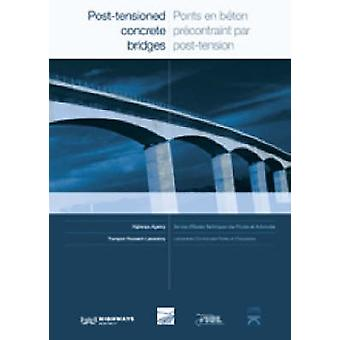 Post-tensioned Concrete Bridges - Anglo-French Liaison Report = Ponts