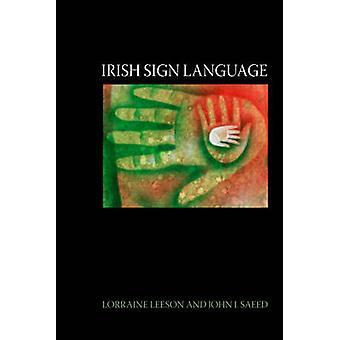 Língua de sinais irlandesa - Uma abordagem cognitiva linguística pela Dra Lorraine L