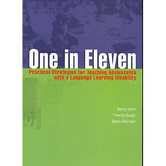 One in Eleven - Practical Strategies for Teaching Adolescents with a L