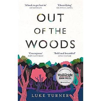 Ud af skoven af Luke Turner - 9781474607162 Bog