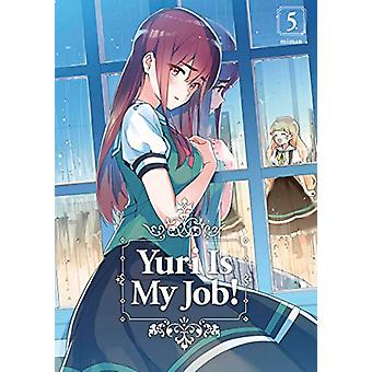 Yuri Is My Job! 5 by MIMAN - 9781632368621 Book