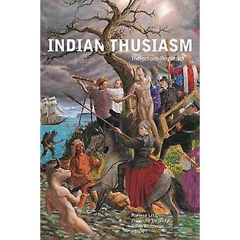 Indianthusiasm - Inheemse reacties door Hartmut Lutz - 9781771123990