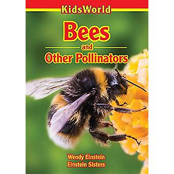 Bees and Other Pollinators by Wendy Pirk - 9781988183381 Book
