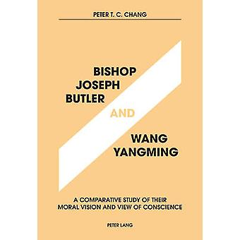 Bishop Joseph Butler and Wang Yangming - A Comparative Study of Their