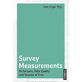 Survey Measurements - Techniques - Data Quality and Sources of Error b