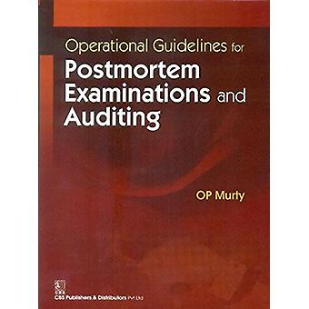 Operational Guidelines for Postmortem Examinations and Auditing by O.