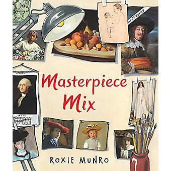 Masterpiece Mix by Roxie Munro - 9780823444359 Book
