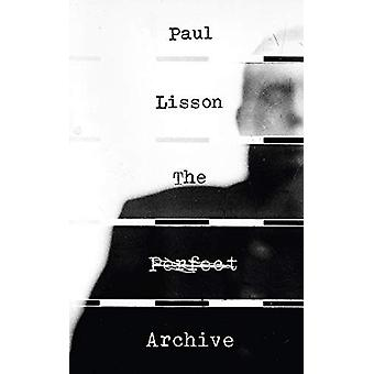 The Perfect Archive by Paul Lisson - 9781771833721 Book