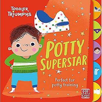 Toddler Triumphs: Potty Superstar: A potty training� book for boys (Toddler Triumphs) [Board book]