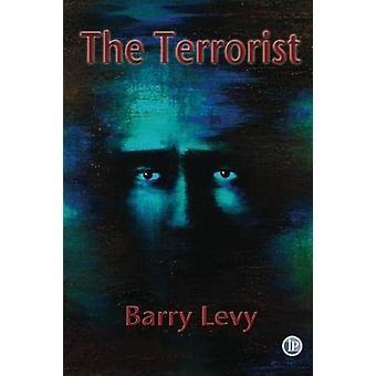 The Terrorist by The Terrorist - 9781922120076 Book