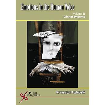 Emotions in the Human Voice - Culture and Perception - v. 3 by Krzyszto
