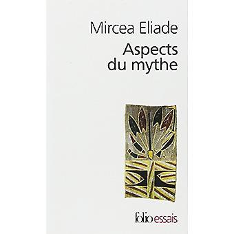 Aspects Du Mythe by Mircea Eliade - 9782070324880 Book